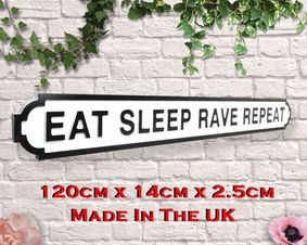 Wooden sign: Eat Sleep Rave Repeat