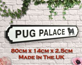 Wooden sign: Pug Palace