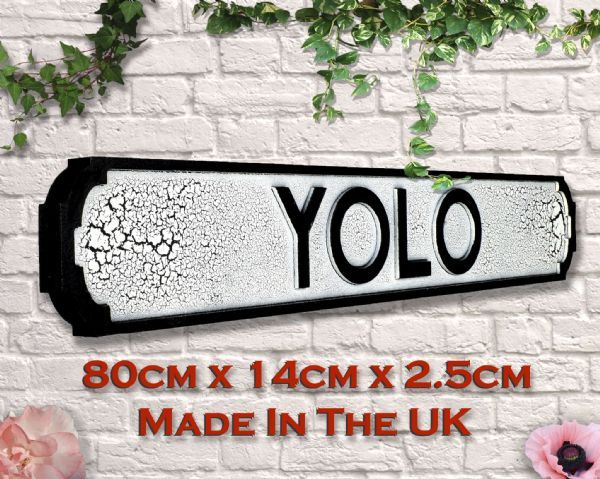 Wooden YOLO sign. Black and crackle white. Great gift
