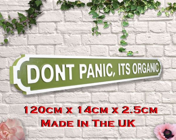 Wooden green and white dont panic its organic sign. Great gift..
